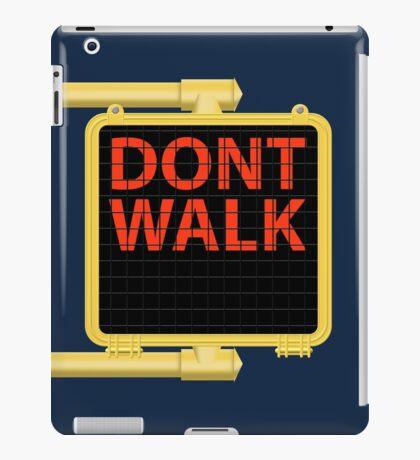 "New York Crosswalk Sign Don""t Walk iPad Case/Skin"