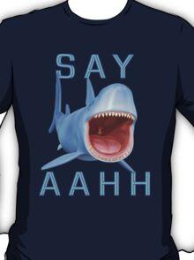 Say Aahh .. a sharks tale T-Shirt