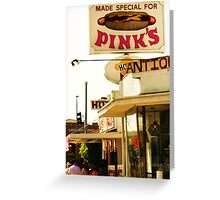 Pink's in Los Angeles Greeting Card