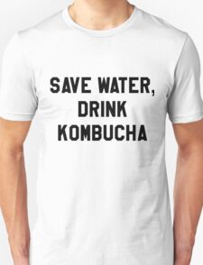 Save Water, Drink Kombucha Trendy/Hipster Meme Unisex T-Shirt