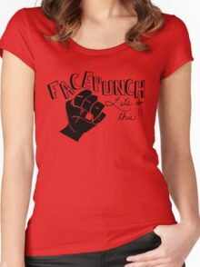 Facepunch: Let's Do This Women's Fitted Scoop T-Shirt