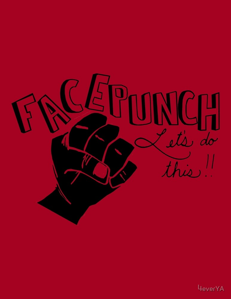 Facepunch: Let's Do This by 4everYA