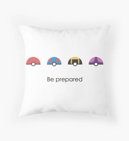 Be Prepared Throw Pillow