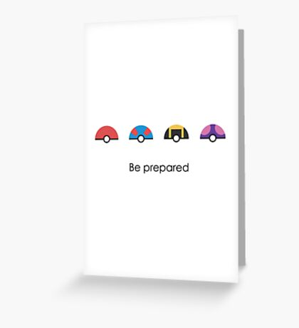 Be Prepared Greeting Card
