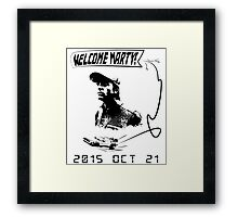 Welcome Marty McFly Framed Print