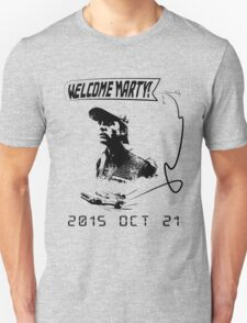 Welcome Marty McFly T-Shirt
