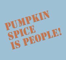 PUMPKIN SPICE IS PEOPLE! One Piece - Short Sleeve