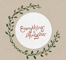 Everything is Alright by Theysaurus