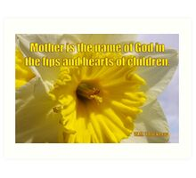 mother - thackery quote Art Print