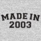 Made in 2003 by personalized