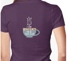 Whisky in a Tea Cup Womens Fitted T-Shirt