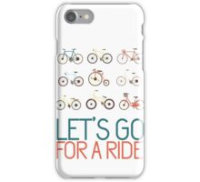 Let's go for a ride iPhone Case/Skin