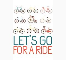 Let's go for a ride Unisex T-Shirt