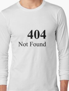 404 default Long Sleeve T-Shirt