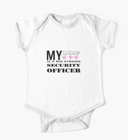 My Daddy - Security One Piece - Short Sleeve