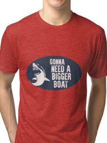 Gonna Need A Bigger Boat (JAWS) Tri-blend T-Shirt