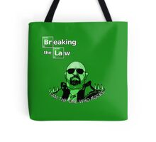 Breaking the Law Tote Bag