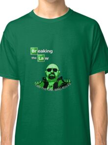 Breaking the Law Classic T-Shirt
