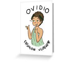 Ovidio Fashion Vlogger 1 Greeting Card