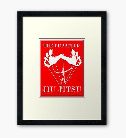 The Puppeteer Jiu Jitsu White  Framed Print