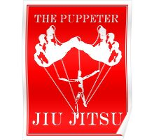 The Puppeteer Jiu Jitsu White  Poster