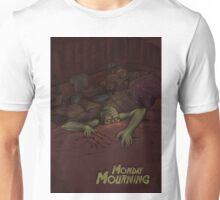 Monday Mourning Unisex T-Shirt