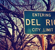 Entering Del Rio by Amanda Jane Diaz