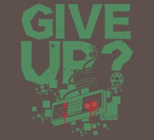 GIVE UP? NES themed T-shirt and sticker by dbateman
