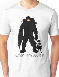 Cmon Mr.bubbles Unisex T-Shirt