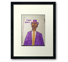 PIMP DADDY Framed Print