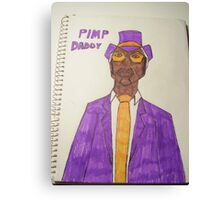 PIMP DADDY Canvas Print