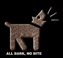 ALL BARK, NO BITE by Alex Preiss