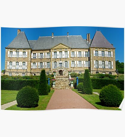 Chateau Dree, Burgundy, France Poster