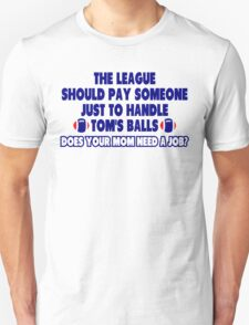 How To Handle Tom's Balls Unisex T-Shirt