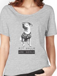 Pit bulls are Nerds Women's Relaxed Fit T-Shirt