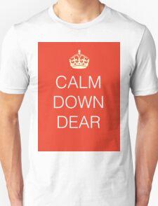 Calm Down Dear T-Shirt