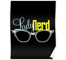 Proud LadyNerd (Grey Glasses) Poster