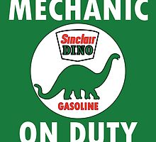 Sinclair Dino Mechanic on Duty vintage sign by htrdesigns