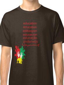education t-shirt  Classic T-Shirt