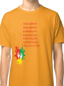 education t-shirt  Classic T-Shirt