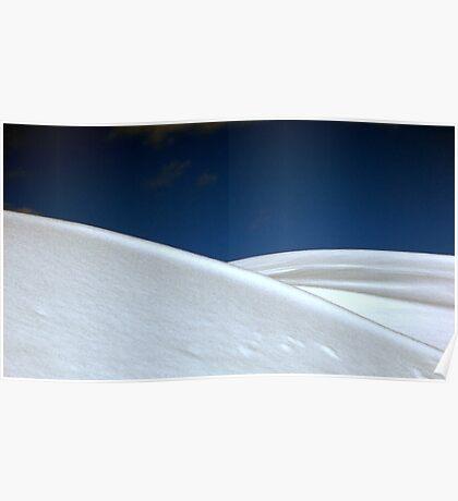 Snowdrifts Like Whipped Cream Poster