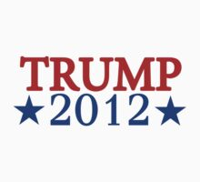 Donald Trump For President 2012  by personalized