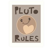 Excuse Me While I Science - Pluto Rules! Art Print