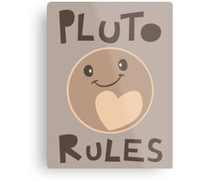 Excuse Me While I Science - Pluto Rules! Metal Print