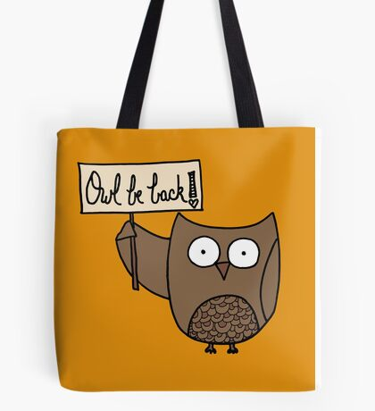 Owl be back doodle Tote Bag