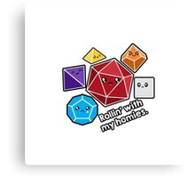 Polyhedral Pals - Rollin With My Homies - D20 Gaming Dice Canvas Print