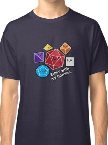 Polyhedral Pals - Rollin With My Homies - D20 Gaming Dice Classic T-Shirt