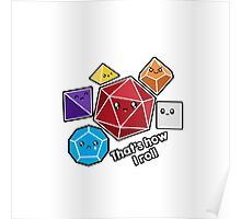 Polyhedral Pals - How I Roll - D20 Gaming Dice Poster