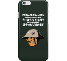 US Marines -- First To Fight Print iPhone Case/Skin