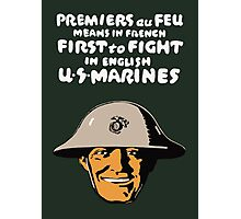 US Marines -- First To Fight Print Photographic Print